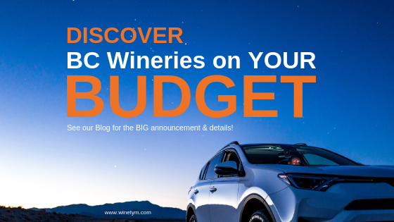 Discover BC Wineries on YOUR Budget!